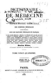 Dictionnaire de médecine ou répertoire général des sciences médicales considérées sous le rapport théorique et pratique: Volume24