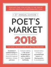 Poet's Market 2018: The Most Trusted Guide for Publishing Poetry, Edition 31