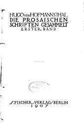 Die prosaischen Schriften gesammelt: Band 1