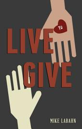 Live to Give: Principles and Patterns for Financial Stewardship