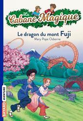 La Cabane Magique, Tome 32: Le dragon du mont Fuji