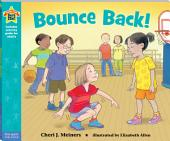 Bounce Back!: A book about resilience
