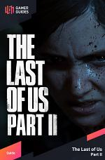 The Last of Us Part II - Strategy Guide