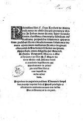 Peritissimi viri. F. Fran. Lycheti de Brixia ... In Iohan. duns Scotum super secundo senten. clarissima commentaria subtilium difficultatum perpulchre solutiones ... incipiunt ..