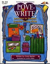Love to Write! (ENHANCED eBook): Activities to Sharpen Creative Writing Skills