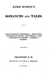 Select Works: Lord Byron's romances and tales : Childe Harold's pilgrimage, the Giaour, the bride of Abydos, the corsair, Lara, the siege of Corinth, Parisina, Mazeppa, Volume 2