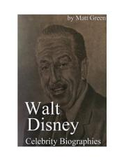 Celebrity Biographies - The Amazing Life Of Walt Disney - Biography Series