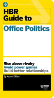 HBR Guide to Office Politics  HBR Guide Series  PDF
