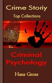 Criminal Psychology: Top Crime Collections