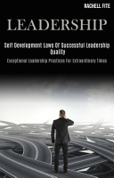 Leadership  Self Development Laws of Successful Leadership quality  Exceptional Leadership Practices for Extraordinary Times  PDF