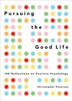 Pursuing the Good Life PDF