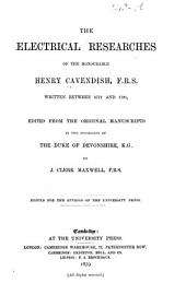 The Electrical Researches .. Henry Cavendish