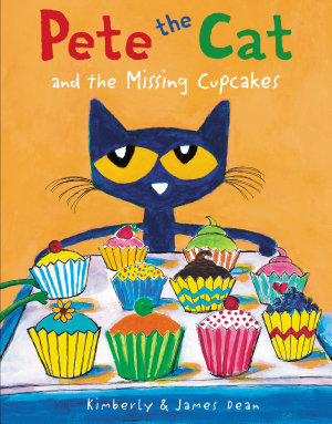 Pete the Cat and the Missing Cupcakes PDF