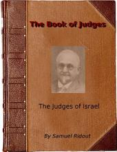 The Book of the Judges: The Judges of Israel