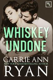 Whiskey Undone: A Contemporary Whiskey and Lies Novel
