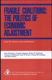 Fragile Coalitions: The Politics of Economic Adjustment