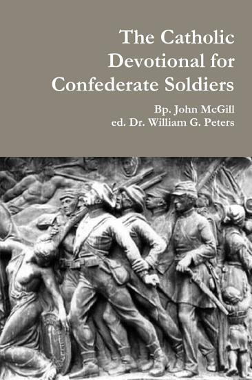 The Catholic Devotional for Confederate Soldiers PDF