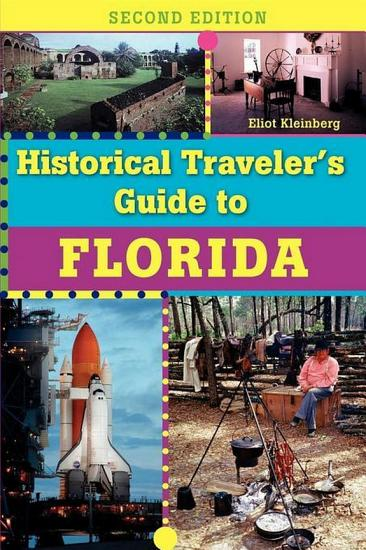 Historical Traveler s Guide to Florida PDF