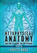 Metaphysical Anatomy Volume 2