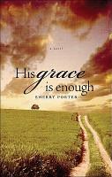 His Grace Is Enough PDF