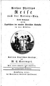 Reise nach der Botany-Bay; nebst Auszügen aus den Tagebüchern der neuesten brittischen Entdecker in der Südsee. Aus dem Engl. übers. von M. C. Sprengel: Band 2