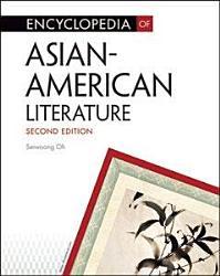 Encyclopedia Of Asian American Literature Book PDF