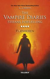 The Vampire Diaries - Stefans fortælling #4: Flænseren