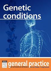 Genetic Conditions: General Practice: The Integrative Approach Series