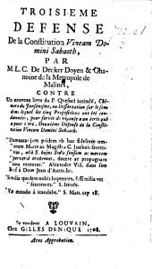 Troisiéme defense de la constitution Vineam Domini Sabaoth ... contre un nouveau livre du P. Quesnel intitulé, Chimere du Jansenisme, etc