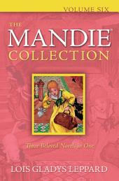 The Mandie Collection :: Volume 6
