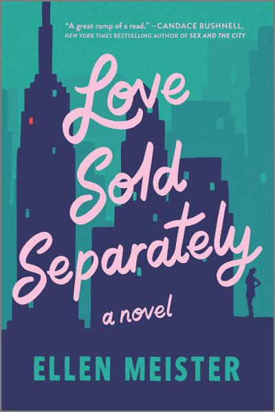 Download Love Sold Separately Book