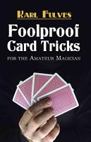 Foolproof Card Tricks for the Amateur Magician PDF