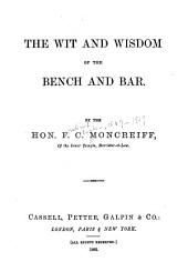 The Wit and Wisdom of the Bench and Bar