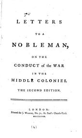 Letters to a Nobleman: On the Conduct of the War in the Middle Colonies