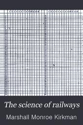 The Science of Railways: Volume 18