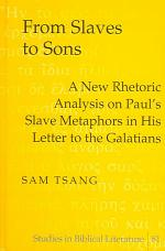 From Slaves to Sons