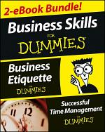 Business Skills For Dummies Two eBook Bundle: Business Etiquette For Dummies and Successful Time Management For Dummies