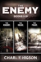 The Enemy:: Collecting The Enemy, The Dead, and The Fear