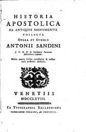 Historia apostolica: ex antiquis monumentis collecta/