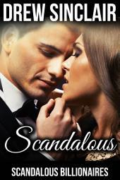 Scandalous: Scandalous Billionaires