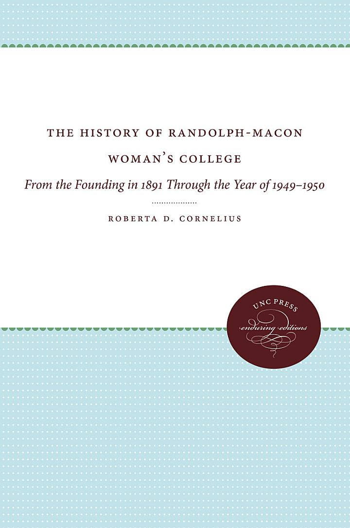 The History of Randolph-Macon Woman's College