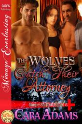 The Wolves Catch Their Attorney [Shape-Shifter Clinic 2]