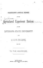 Annual Report of the Agricultural Experiment Stations of the Louisiana State University and Agricultural and Mechanical College to the Governor for ...