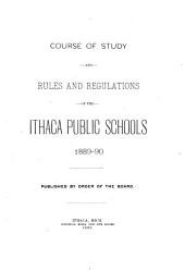 Course of Study and Rules and Regulations of the Ithaca Public Schools