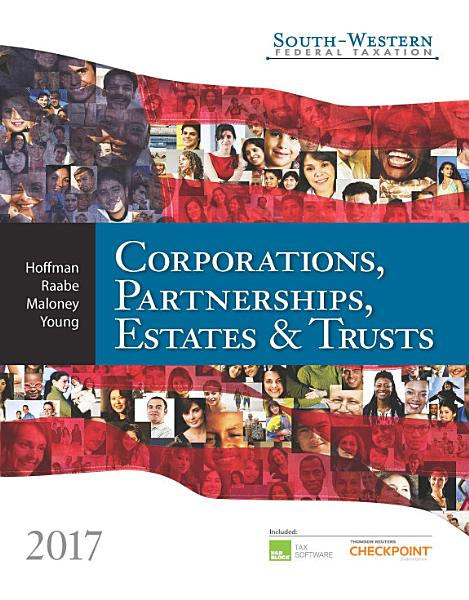 South Western Federal Taxation 2017  Corporations  Partnerships  Estates and Trusts PDF