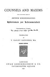 Counsels and Maxims: Being the Second Part of Arthur Schopenhauer's Aphorismen Zur Lebensweisheit