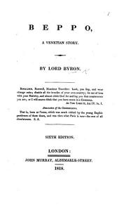 Beppo, a Venetian Story. In verse. By Lord Byron