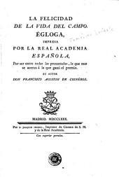 La Felicidad de la vida del campo: égloga, impresa por la Real Academia Española