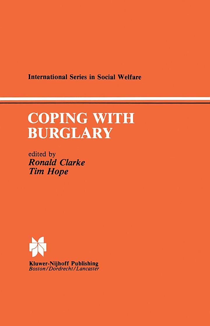 Coping with Burglary