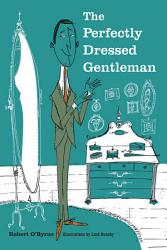The Perfectly Dressed Gentleman Book PDF